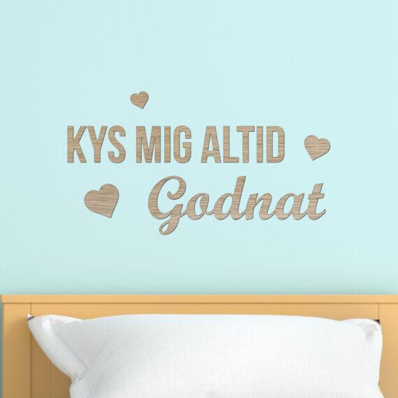 Kys mig altid godnat